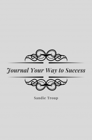 Journal Your Way to Success cover